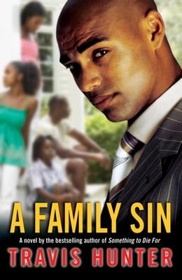 Book A Family Sin: A Novel by Travis Hunter