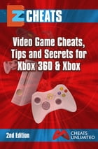 Xbox: Video Game Cheats Tips and Secrets for Xbox 360 & Xbox by The Cheat Mistress