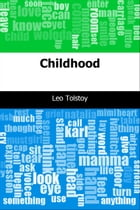 Childhood by Leo graf Tolstoy
