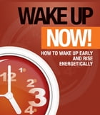 Wake Up Now by Anonymous
