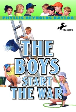 Book The Boys Start the War by Phyllis Reynolds Naylor
