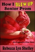 How I Blew Up Senior Prom (Humorous Fiction & Literature) photo
