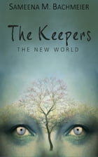 The Keepers by Sameena Bachmeier