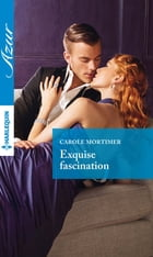 Exquise fascination by Carole Mortimer