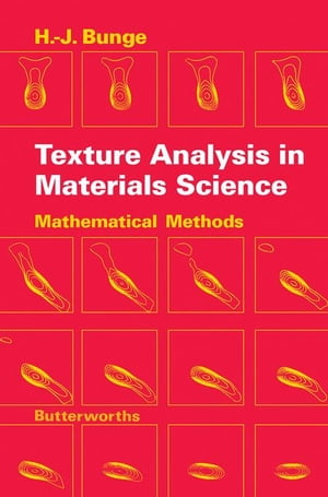 Texture Analysis in Materials Science: Mathematical Methods