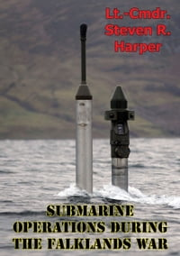 Submarine Operations During The Falklands War