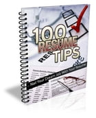 100 Resume Tips by Anonymous