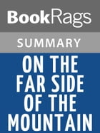 On the Far Side of the Mountain by Jean Craighead George l Summary & Study Guide by BookRags