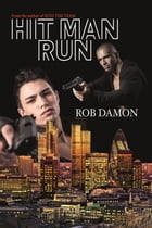 Hit Man Run by Rob Damon
