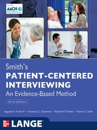 Smith's Patient Centered Interviewing: An Evidence-Based Method, Third Edition: An Evidence-Based…