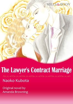 THE LAWYER'S CONTRACT MARRIAGE/MARRYING HER BILLIONAIRE BOSS (Mills & Boon Comics): Mills & Boon Comics by Amanda  Browning