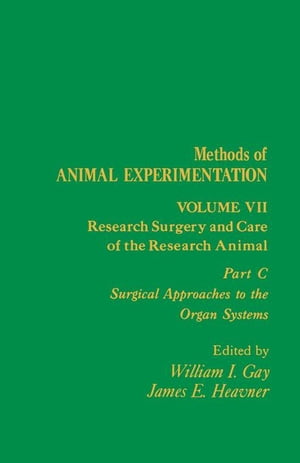 Research Surgery and Care of the Research Animal: Surgical Approaches to the Organ Systems
