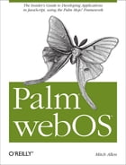 Palm webOS: The Insider's Guide to Developing Applications in JavaScript using the Palm Mojo™ Framework by Mitch  Allen