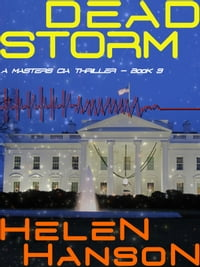 DEAD STORM: A Masters Thriller
