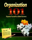 Organization 101 by Anonymous