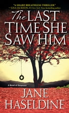 The Last Time She Saw Him Cover Image