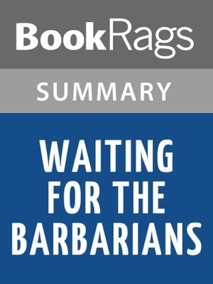 Waiting for the Barbarians by J. M. Coetzee | Summary & Study Guide