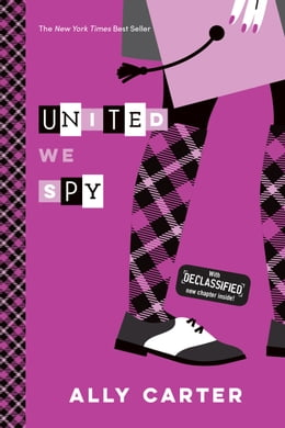 Book United We Spy by Ally Carter