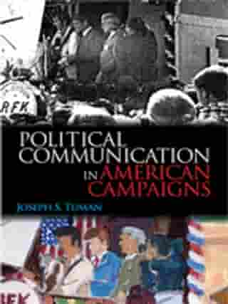 Political Communication in American Campaigns
