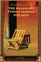The Kalahari Typing School for Men Cover Image