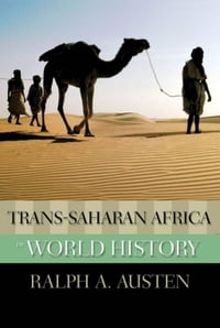 Trans-Saharan Africa In World History