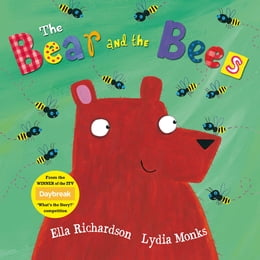Book The Bear and the Bees: ITV Daybreak winner by Ella Richardson