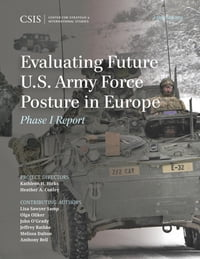 Evaluating Future U.S. Army Force Posture in Europe: Phase II Report