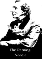 The Darning Needle by Hans Christian Andersen