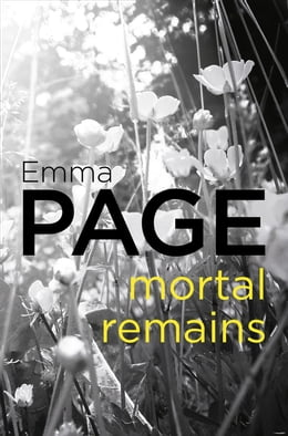 Book Mortal Remains by Emma Page