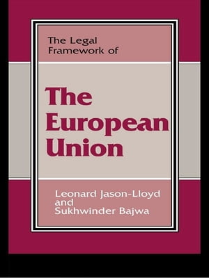 The Legal Framework of the European Union