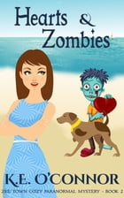 Hearts and Zombies by K E O'Connor