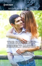 The Surgeon's Perfect Match by Alison Roberts