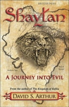 "Shaytan ""A Journey into Evil"""
