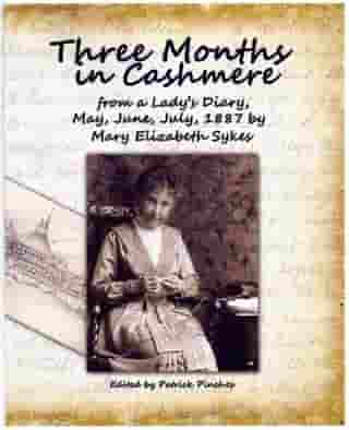 Three Months in Cashmere by Patrick Pinches