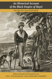 An Historical Account of the Black Empire of Hayti
