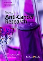 Topics in Anti-Cancer Research Volume: 4 by Atta-ur-Rahman