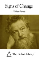 Signs of Change by William Morris