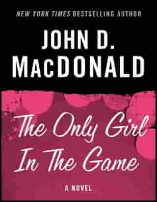 The Only Girl in the Game: A Novel