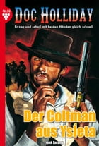 Doc Holliday 10 - Western: Der Coltman aus Ysleta by Frank Laramy