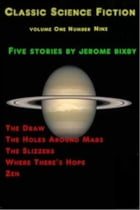 Classic Science Fiction Volume One Number Nine by Jerome Bixby