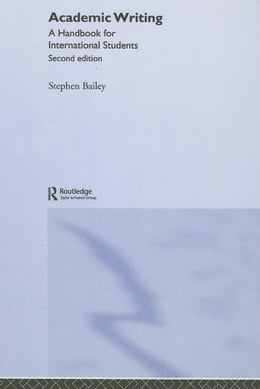 Book Academic Writing by Bailey, Stephen