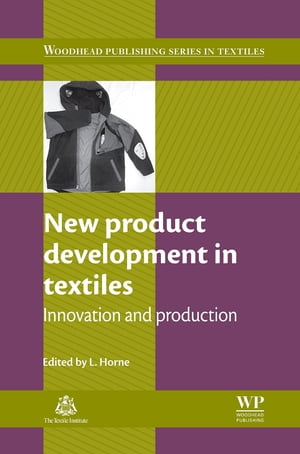 New Product Development in Textiles Innovation and Production