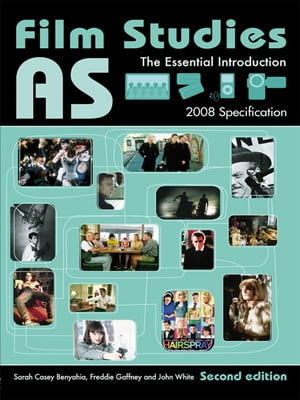 AS Film Studies The Essential Introduction