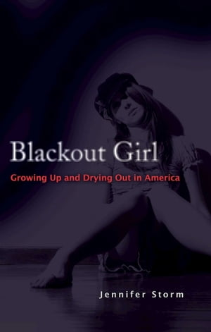 Blackout Girl Growing Up and Drying Out in America