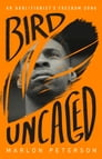 Bird Uncaged Cover Image