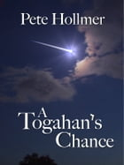A Togahan's Chance by Pete Hollmer