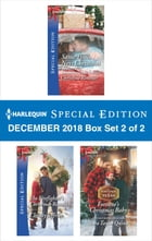Harlequin Special Edition December 2018 - Box Set 2 of 2: Same Time, Next Christmas\The Firefighter's Christmas Reunion\Fortune's Christmas Baby by Christine Rimmer