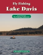 Fly Fishing Lake Davis: An excerpt from Fly Fishing California by Ken Hanley