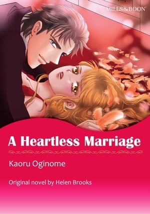 A HEARTLESS MARRIAGE: Harlequin Comics