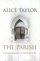 The Parish by Alice Taylor